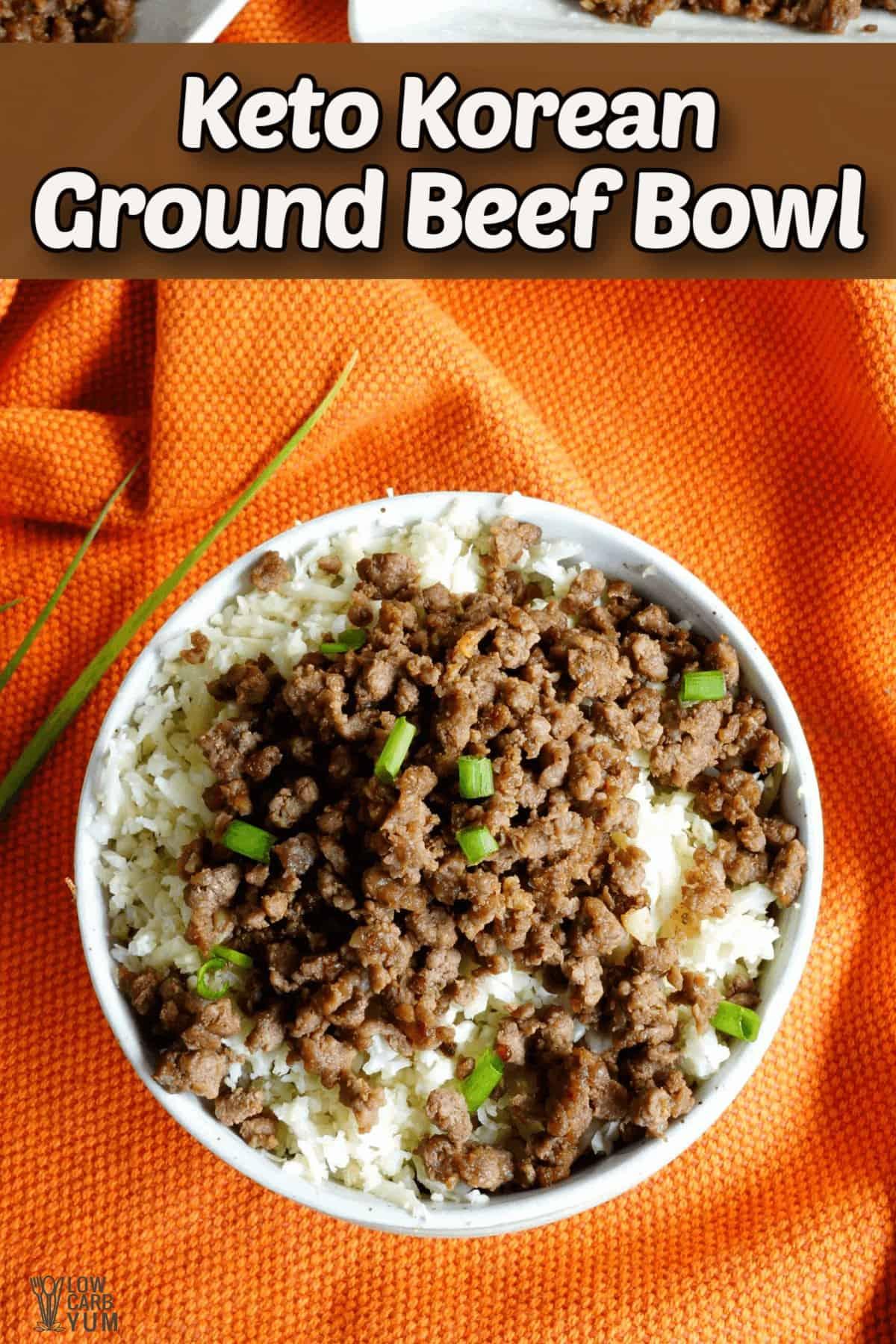 keto korean ground beef bowl pintrest image
