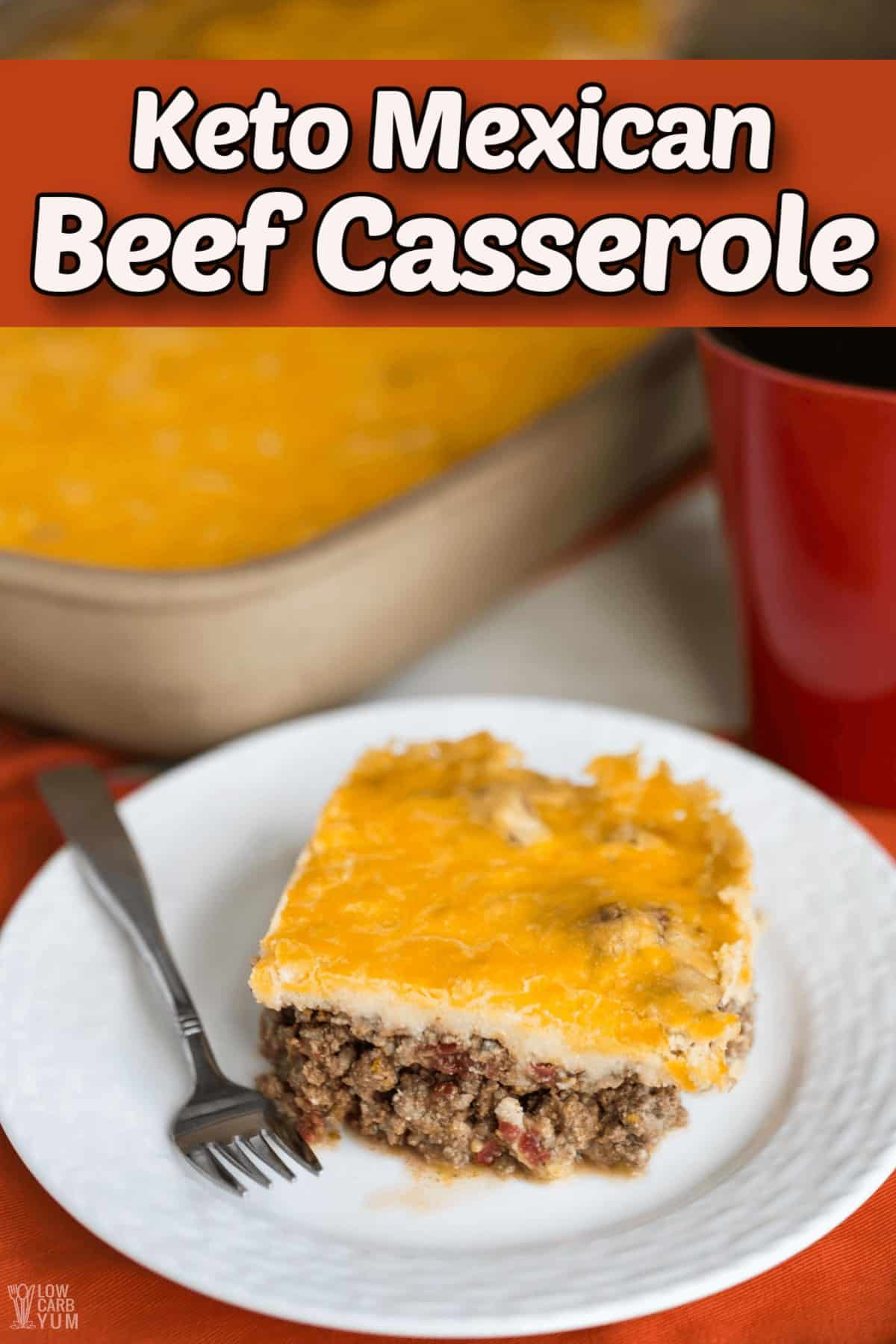 keto mexican beef casserole pintrest image