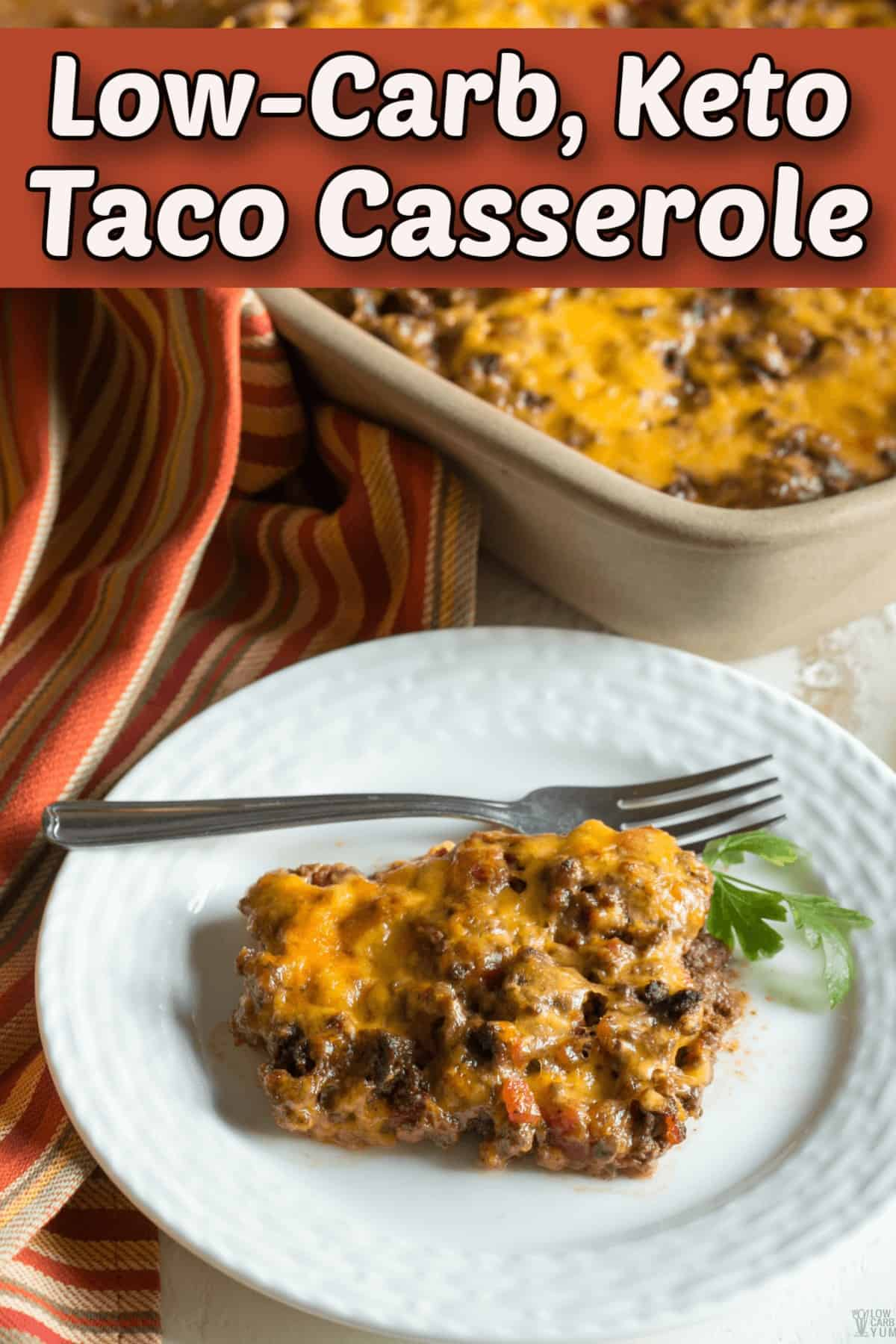 low carb keto taco casserole pintrest image