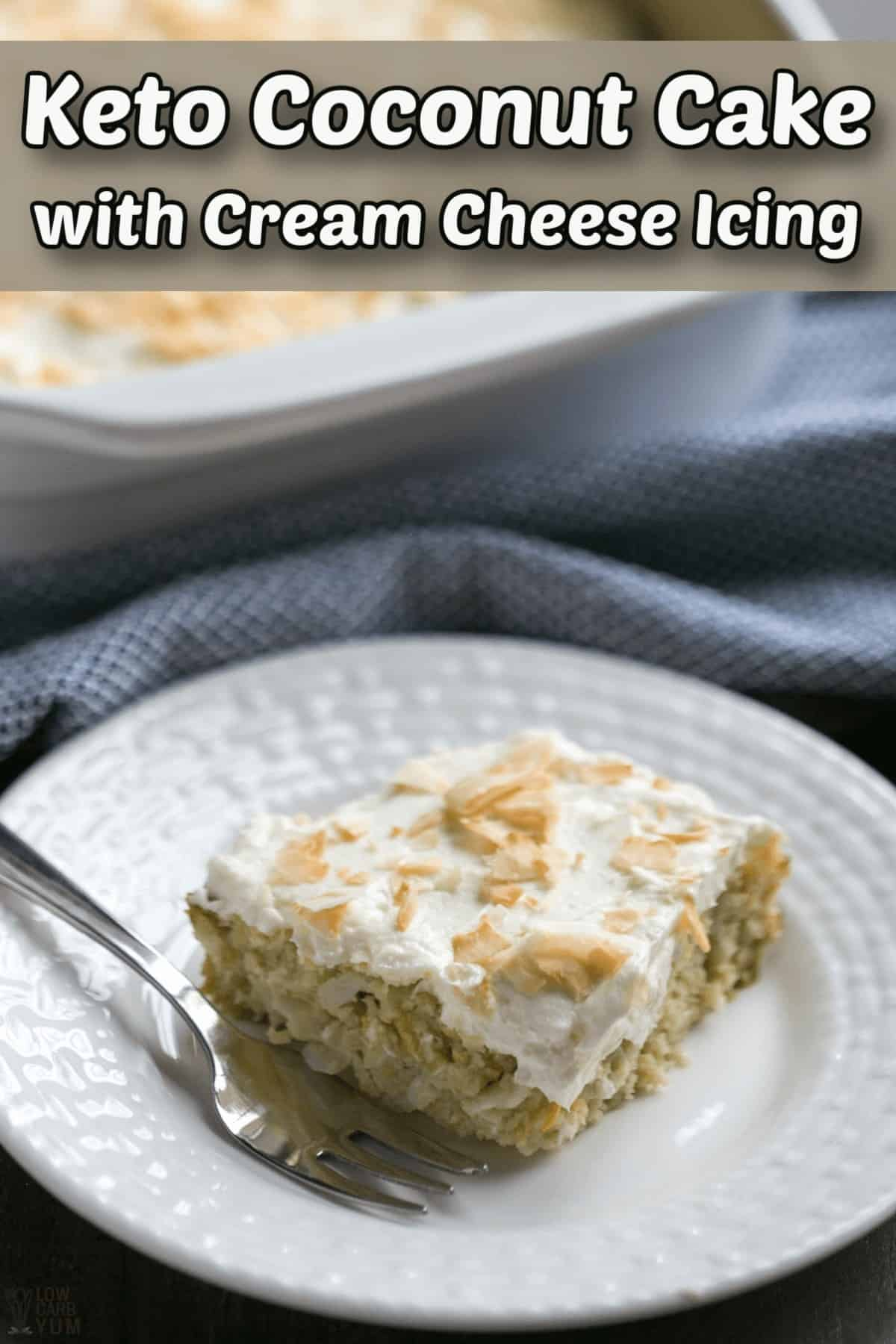 keto coconut cake with cream cheese icing pintrest image