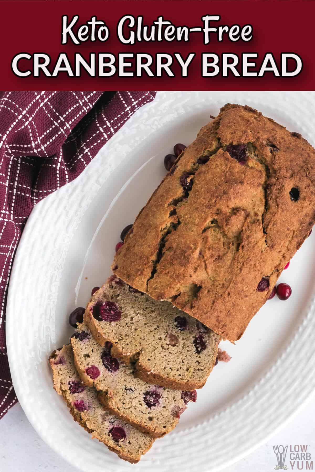 keto gluten-free cranberry bread cover image