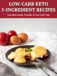 Low-Carb Keto 5-Ingredient Recipes eBook